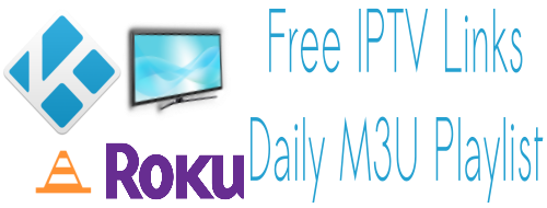 Free IPTV Daily M3U Playlist 05 April 2019
