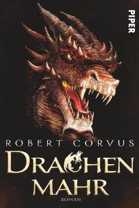 https://nenatie.blogspot.de/2017/06/robert-corvus-drachenmahr.html