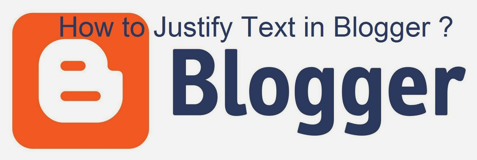 How to Justify Text in Blogger : eAskme