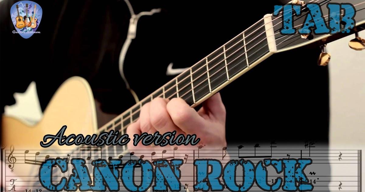 Pachelbel - Canon Rock - Acoustic Guitar Lesson Full Tab - Guitar ...
