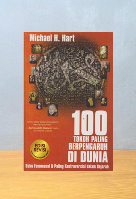100 TOKOH PALING BERPENGARUH DI DUNIA, Michael H. Hart