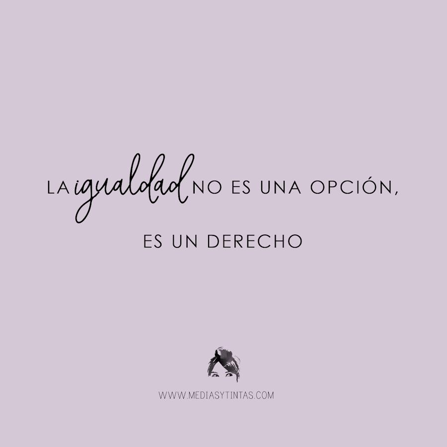 https://mediasytintas.blogspot.com/2019/03/la-igualdad-no-es-una-opcion.html