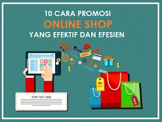 10 Cara Promosi Online Shop yang Efektif dan Efesien