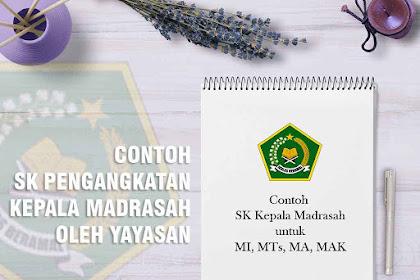 Contoh SK Pengangkatan Kepala Madrasah Oleh Yayasan