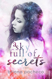 A Sky Full of Secrets - Briana Pacheco