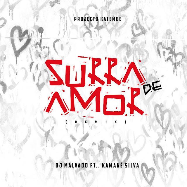 Projecto kateme Dj Malvado Feat. Kamané Surra de Amor