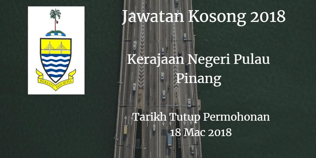 Jawatan Kosong Kerajaan Negeri Pulau Pinang 18 Mac 2018