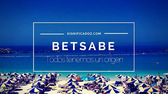 Significado y Origen del Nombre Betsabe ¿Que significa?