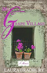 French village diaries book review My Grape Village Laura Bradbury Burgundy