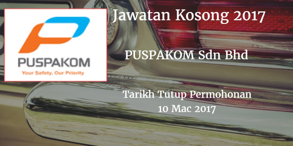 Jawatan Kosong PUSPAKOM Sdn Bhd 10 Mac 2017