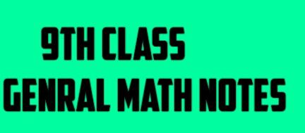 Genral math 9th class Notes(solution,ARTS GROUP) in urdu medium pdf