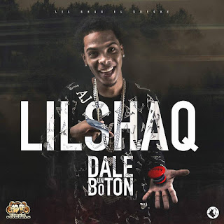 Lil Shaq El Sofoke – Dale Un Boton