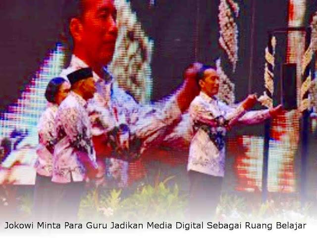 Jokowi Minta Para Guru Jadikan Media Digital Sebagai Ruang Belajar