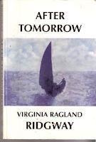 Virginia Ragland Ridgway - After Tomorrow