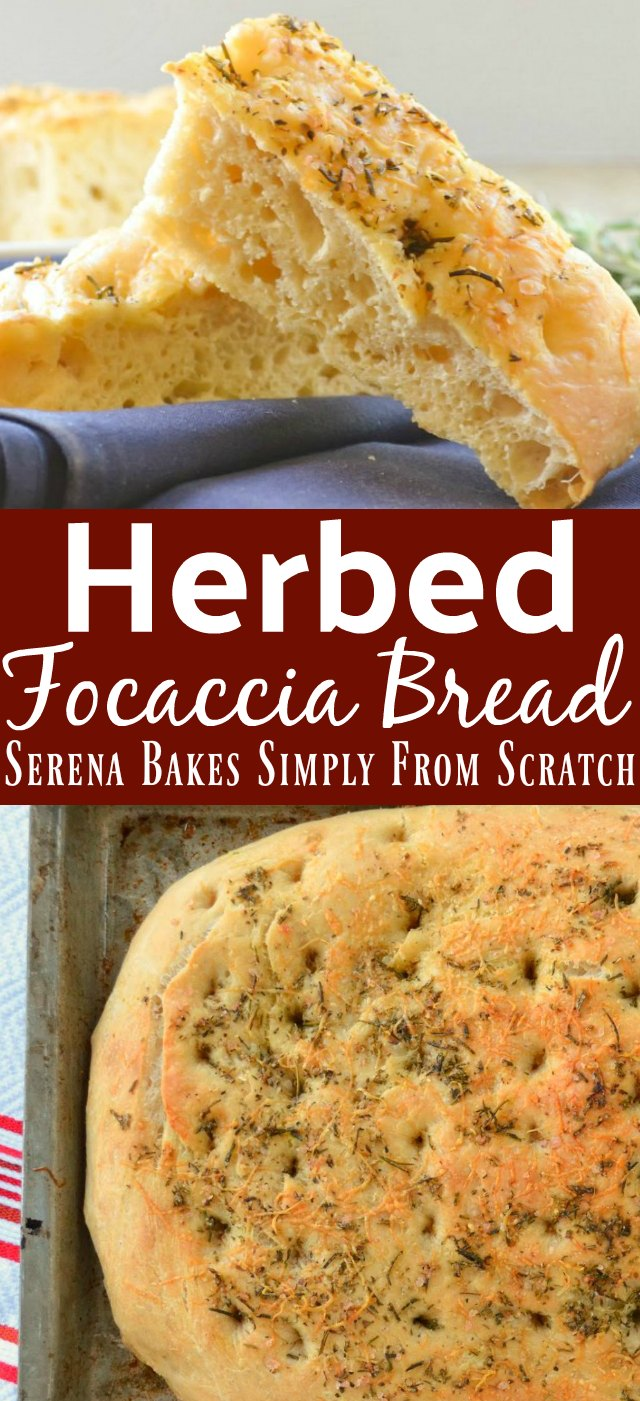 Herbed Focaccia Bread recipe is filled with plenty of airy holes then topped with an herb cheese mixture from Serena Bakes Simply From Scratch.