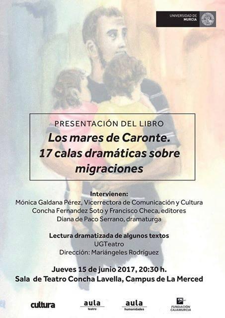 """Presentación del libro """"Los mares de Caronte. 17 calas dramáticas sobre migraciones""""."""