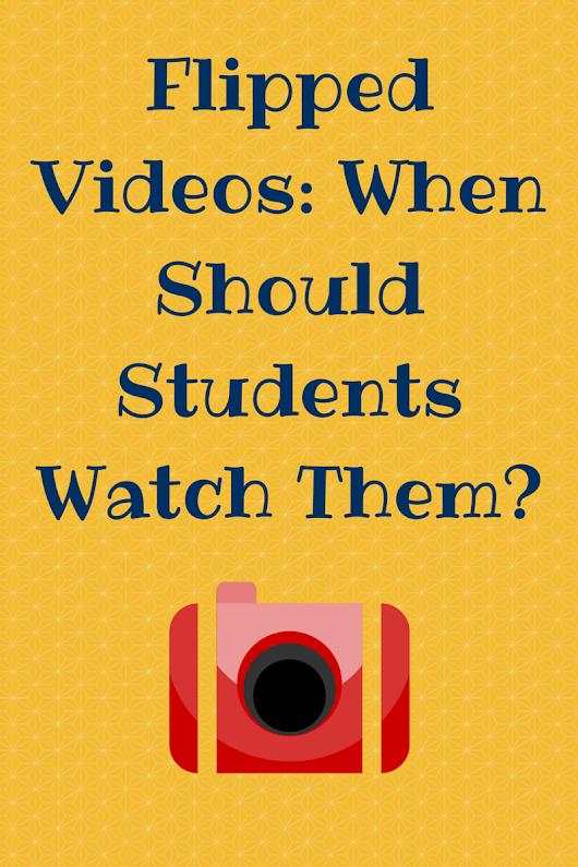 Flipped Classroom: In-Class or Out-of-Class Videos
