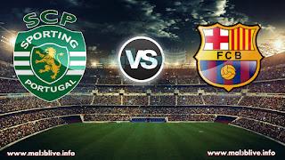 مشاهدة مباراة برشلونة وسبورتينج لشبونة Barcelona Vs Sporting lisbon بث مباشر بتاريخ 05-12-2017 دوري أبطال أوروبا