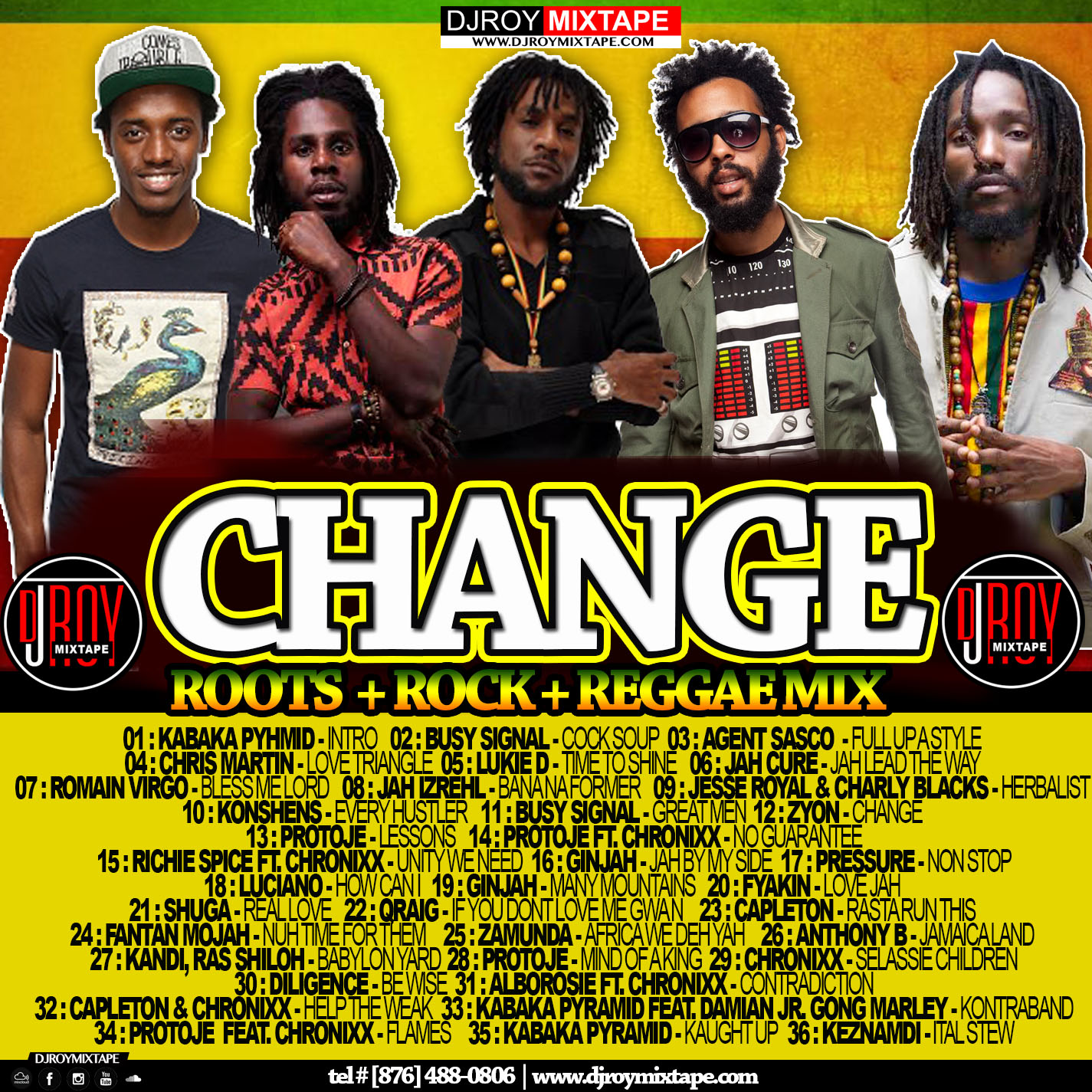 DJROYMIXTAPE : DJ ROY CHANGE ROOTS ROCK REGGAE MIX [JULY 2018]