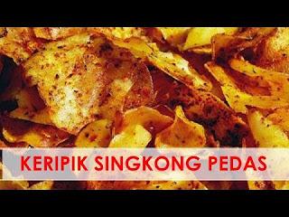Tips Usaha Keripik Singkong Pedas