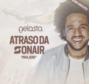 DJ Nelasta – Atraso Da Sonair ( 2018 )