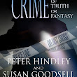 The Perfect Crime: A Story of Truth or Fantasy