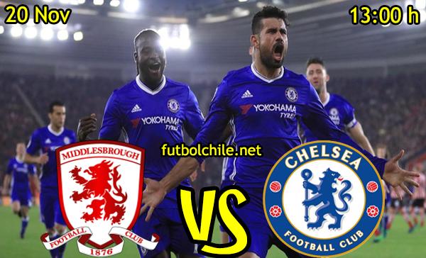 Ver stream hd youtube facebook movil android ios iphone table ipad windows mac linux resultado en vivo, online: Middlesbrough vs Chelsea