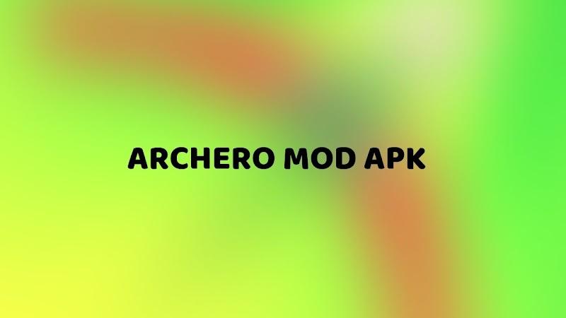 Archero Mod Apk v1.2.6 (Max Range/Damage/High Speed)