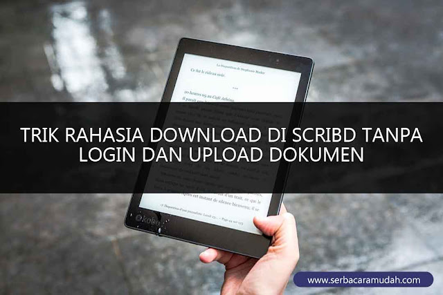 cara download scribd tanpa login dan upload