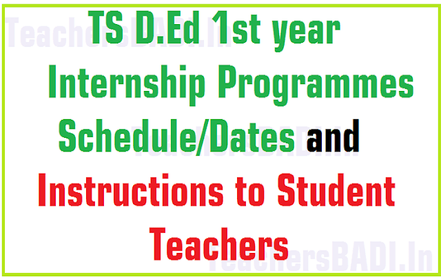 TS D.Ed 1st year,Internship Schedule,Instructions