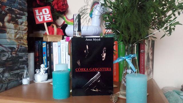Córka Gangstera- Anna Mytyk