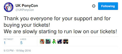 UK PonyCon tweet about low ticket stocks