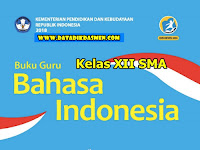 Unduh Buku Kurikulum 2013 SMA Bahasa Indonesia Kelas XII Revisi 2018