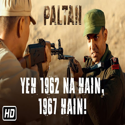 Paltan 2018 Movie Dialogues in Hindi !