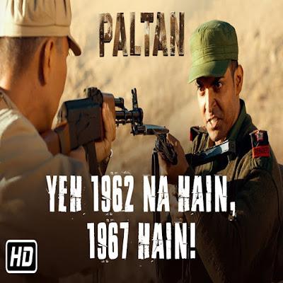 Paltan 2018 Movie Dialogues in Hindi !