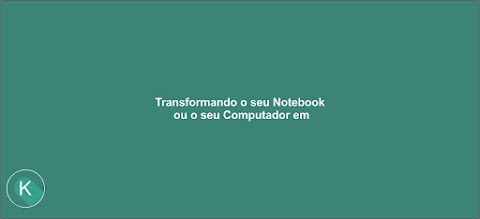 Transformando o seu Notebook ou o seu Computador em roteador!