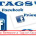 How to Remove Tags On Facebook