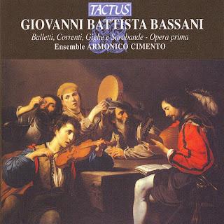 Bassani: Balletti, Correnti, Gighe e Sarabande