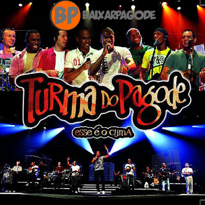 Turma do Pagode Esse é o Clima Ao Vivo (2010) Download
