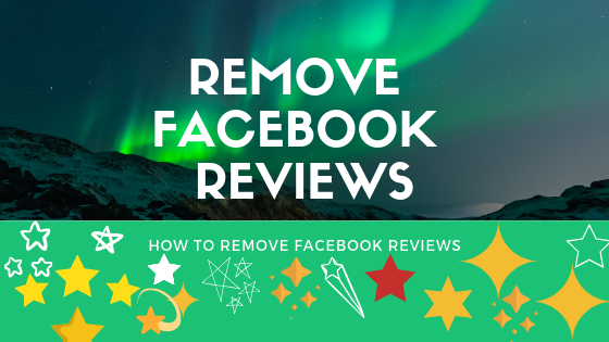 How To Delete Facebook Reviews<br/>