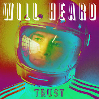 Will Heard - Trust (EP) (2017) -  Album Download, Itunes Cover, Official Cover, Album CD Cover Art, Tracklist