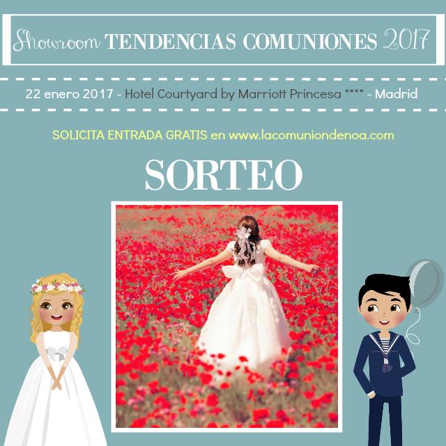 Sorteo Juany Galo - Showroom Tendencias en Comuniones 2017 - La Comunion de Noa