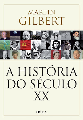 A História do século XX, de Martin Gilbert - Editora Planeta