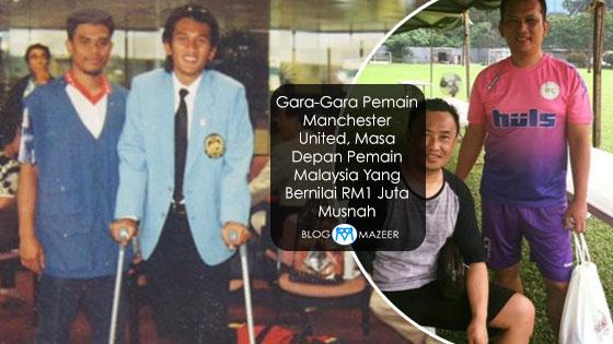 Gara-Gara Pemain Manchester United, Masa Depan Pemain Malaysia Yang Bernilai RM1 Juta Musnah