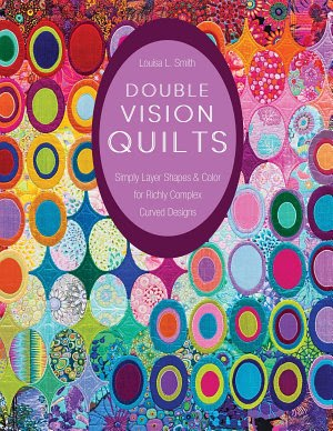 Book cover of Double Vision Quilts by Louisa Smith
