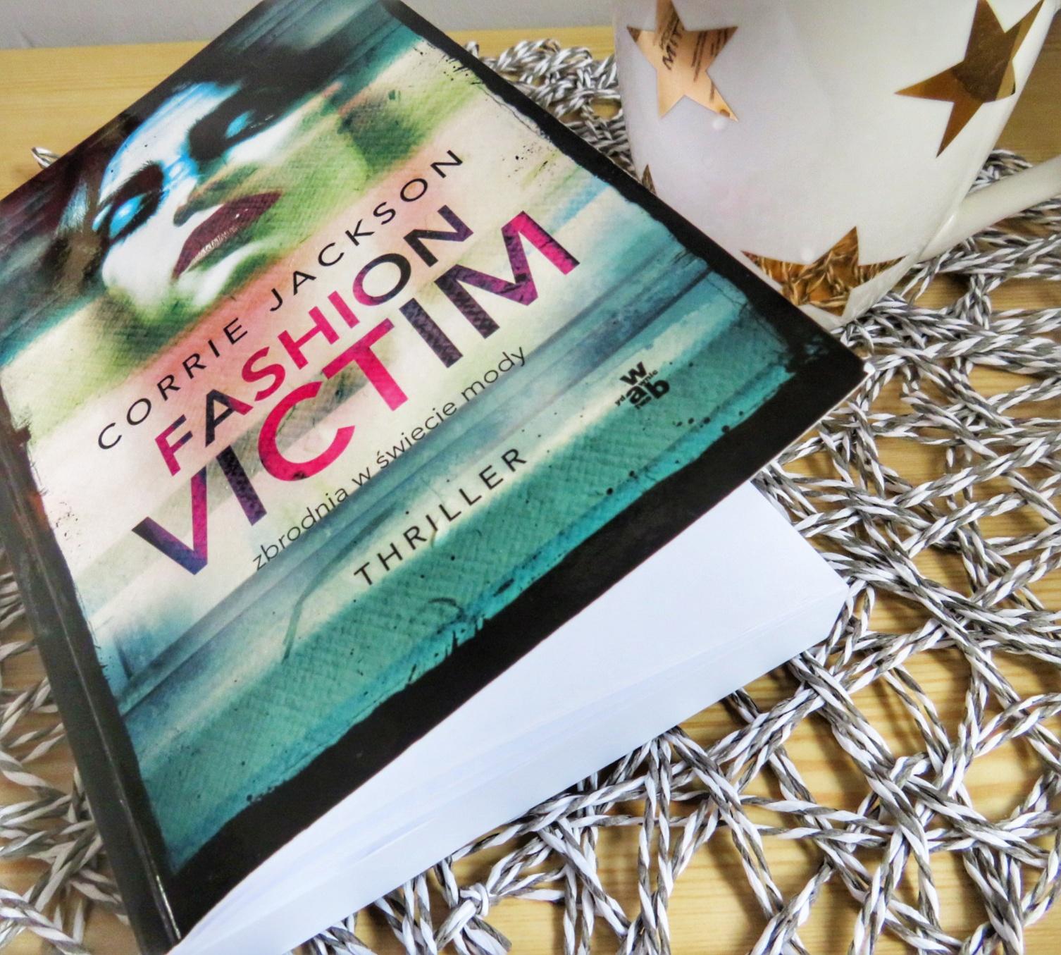 Fashion Victim Corrine Jackson_ recenzja przedpremierowo