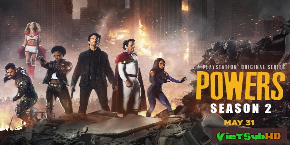 Phim Sức Mạnh Tối Thượng (phần 2) Tập 8 VietSub HD | Powers (season 2) 2016