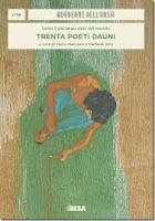 SOTTO IL CIELO PIÙ LARGO DEL MONDO. TRENTA POETI DAUNI: raccolta di poesie 21 marzo Lucera