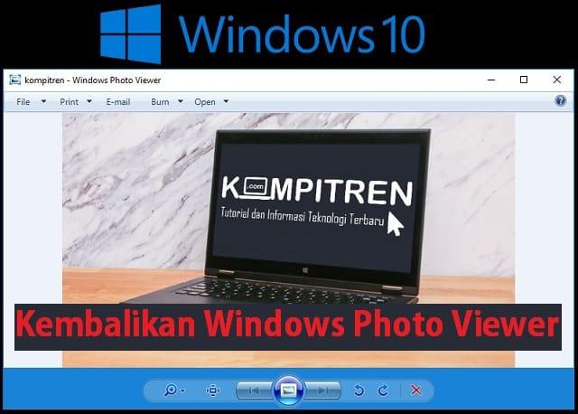 Cara mengembalikan Windows Photo Viewer di Windows 10 1
