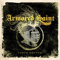 """Armored Saint- """"Carpe Noctum"""""""